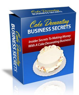 Product picture Cake Decorating Business Secrets